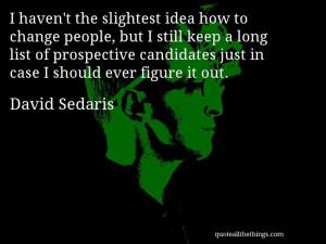 David Sedaris Quotes