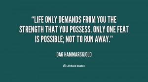 Quote Dag Hammarskjold Life