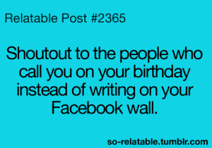 true birthday facebook teen quotes relatable shoutout bday so ...