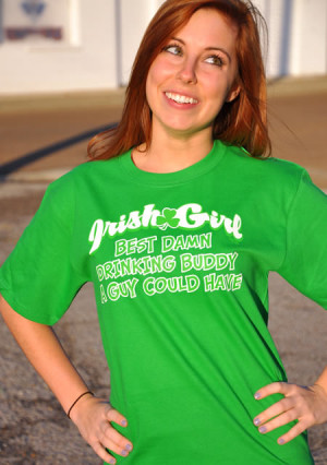 IRISH GIRL THE BEST DRINKING BUDDY A GUY COULD EVER HAVE T-SHIRT ...