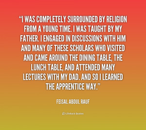 quote Feisal Abdul Rauf i waspletely surrounded by religion from