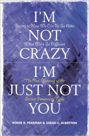 not crazy i m just not you by roger pearman and sarah albritton ...