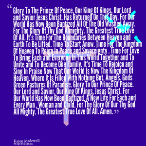Quotes Picture: glory to the prince of peace, our king of kings, our ...