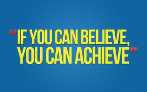 Believe Motivation Wallpaper 1280x800 Believe, Motivation