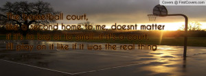 ... ..If It's A Court, I'll Play On It Like If It Was The Real Thing