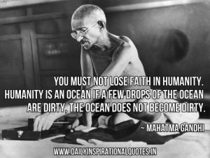 So true. Gandhi Quote.