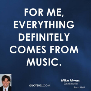 File Name : mike-myers-mike-myers-for-me-everything-definitely-comes ...
