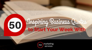 50-Inspiring-Business-Quotes-to-Start-Your-Week-With.png