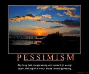 PESSIMISM -