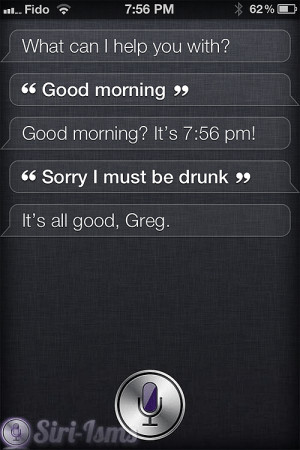 Good Morning Drunk - Funny Siri Sayings
