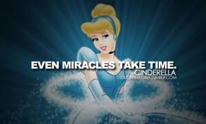 Disney Princess Cinderella quote. :)