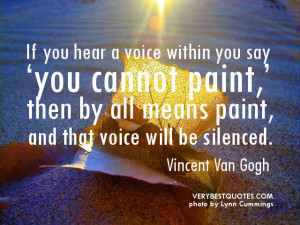 Determination quotes – If you hear a voice within you say 'you ...