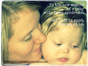 To the new mother of a baby with Down syndrome