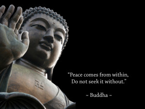 WALLPAPER WITH POSITIVE QUOTE BY LORD BUDDHA : PEACE COMES FROM WITHIN