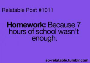 funny true true story school homework i can relate so true teen quotes ...