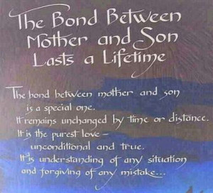 The Bond Between Mother and Son Lasts a Lifetime