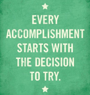 ... quotes accomplishment start so true dust covers inspiration quotes