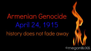 Armenian Genocide: April 24, 1915 ... 99 years of denial is enough ...