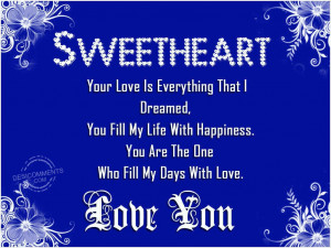 Love You Sweetheart Quotes Sweetheart love you