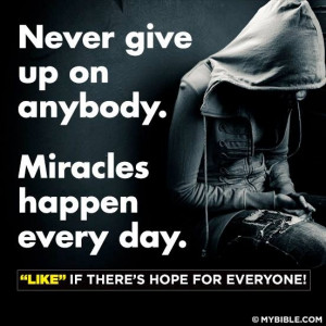Don't give up on people