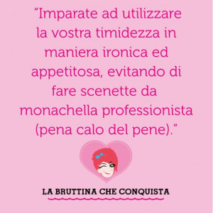 bruttina quotes for shy girls