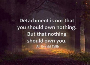 Detachment - #spiritual #inspirational #quotes