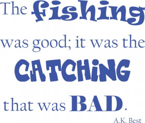 Fishing quotes 7