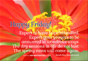 Happy Friday Quotes, Encouraging life quotes for Friday Morning