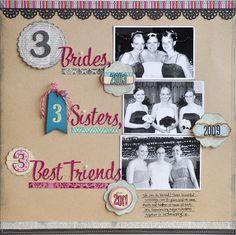 ... scrapbook idea, the bride, scrapbook layout, scrapbook pages, friend