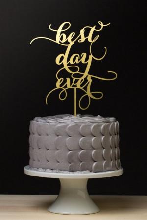 Wedding - Best Day Ever Wedding Cake Topper - Gold