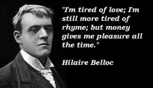 Hilaire belloc famous quotes 1