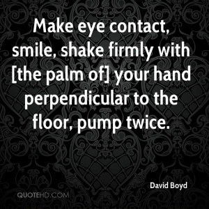 Quotes About Eyes And Smile Make Eye Contact Smile