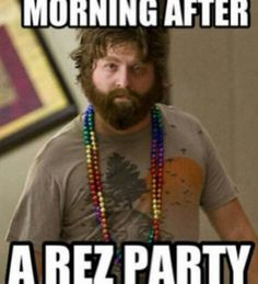 Morning after a Rez party