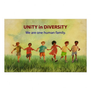 Unity in Diversity: We are one human family.