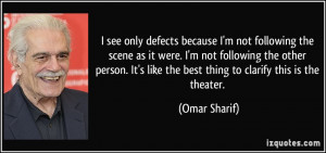 quote-i-see-only-defects-because-i-m-not-following-the-scene-as-it ...