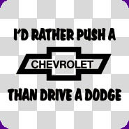 Funny Chevy Sayings Auto decals - vehicle sayings