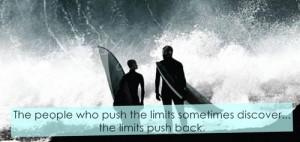 Chasing Mavericks Quotes Limits (1) chasing mavericks