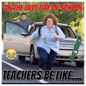 On the last day of school . . . .