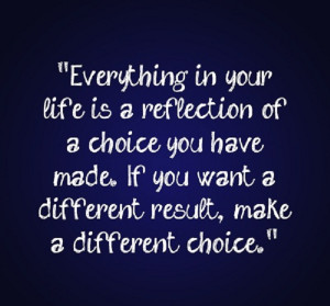 make a different choice