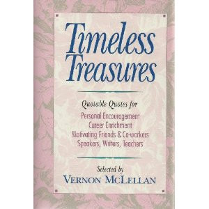 Timeless Treasures: Quotable Quotes for Personal Encouragement, Career ...