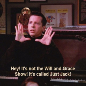 Will And Grace Jack It's not the will and grace