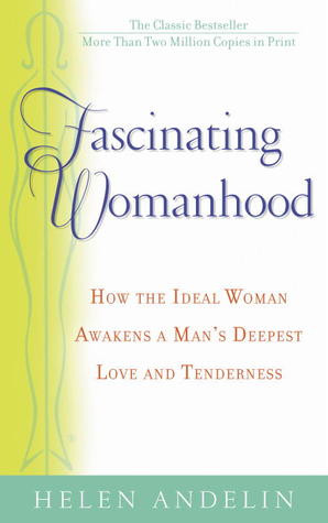 Fascinating Womanhood by Helen B. Andelin