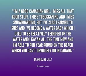 good Canadian girl. I miss all that good stuff. I miss ...