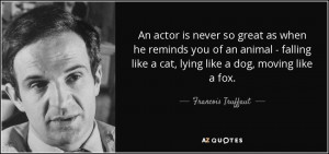 FRANCOIS TRUFFAUT QUOTES LIFE