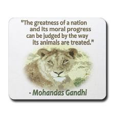 Gandhi Animal Quote ~ Mousepad for