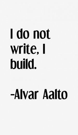 Alvar Aalto Quotes & Sayings
