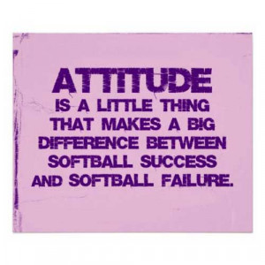 motivational-softball-qoutes-attitude-is-a-little-thing