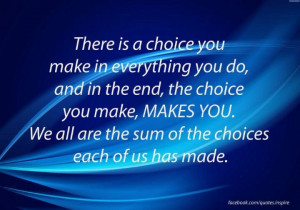 Don't blame your choices on others