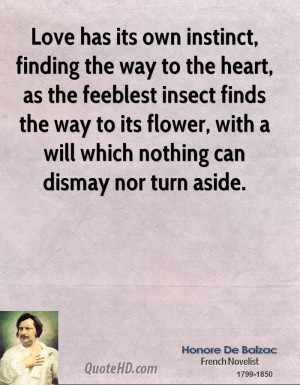 Love has its own instinct, finding the way to the heart, as the ...