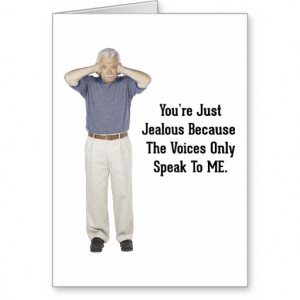 The Voices - Funny Sayings Quotes Card